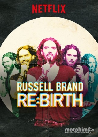 Russell Brand: Tái Sinh