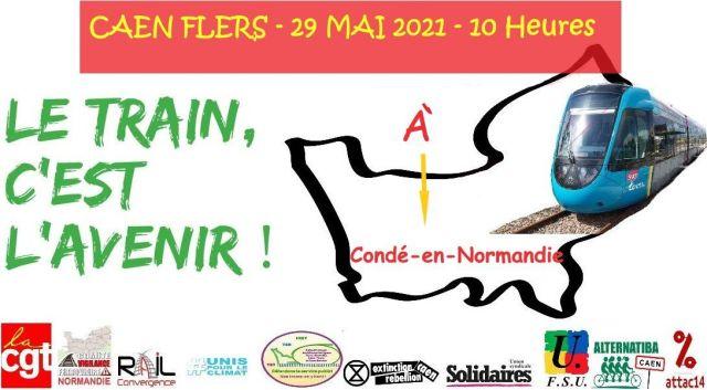 29 MAI 2021 - ACTION - AVEC LES CHEMINOTS DE CAEN POUR LA REOUVERTURE DE LA LIGNE CAEN FLERS - collectifdefenseaxesferroviairessudnormandie.over-blog.com