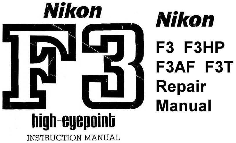 Nikon F3 HP (High Eyepoint) Repair Manual & Instruction