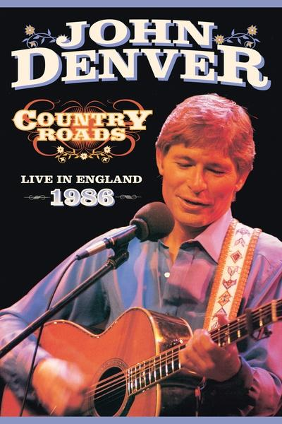 John Denver: Country Roads - Live in England