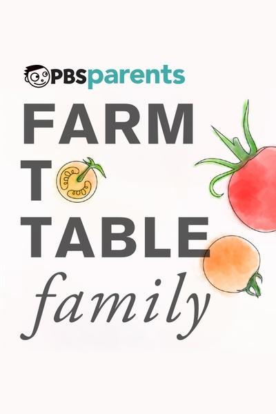 Farm to Table Family