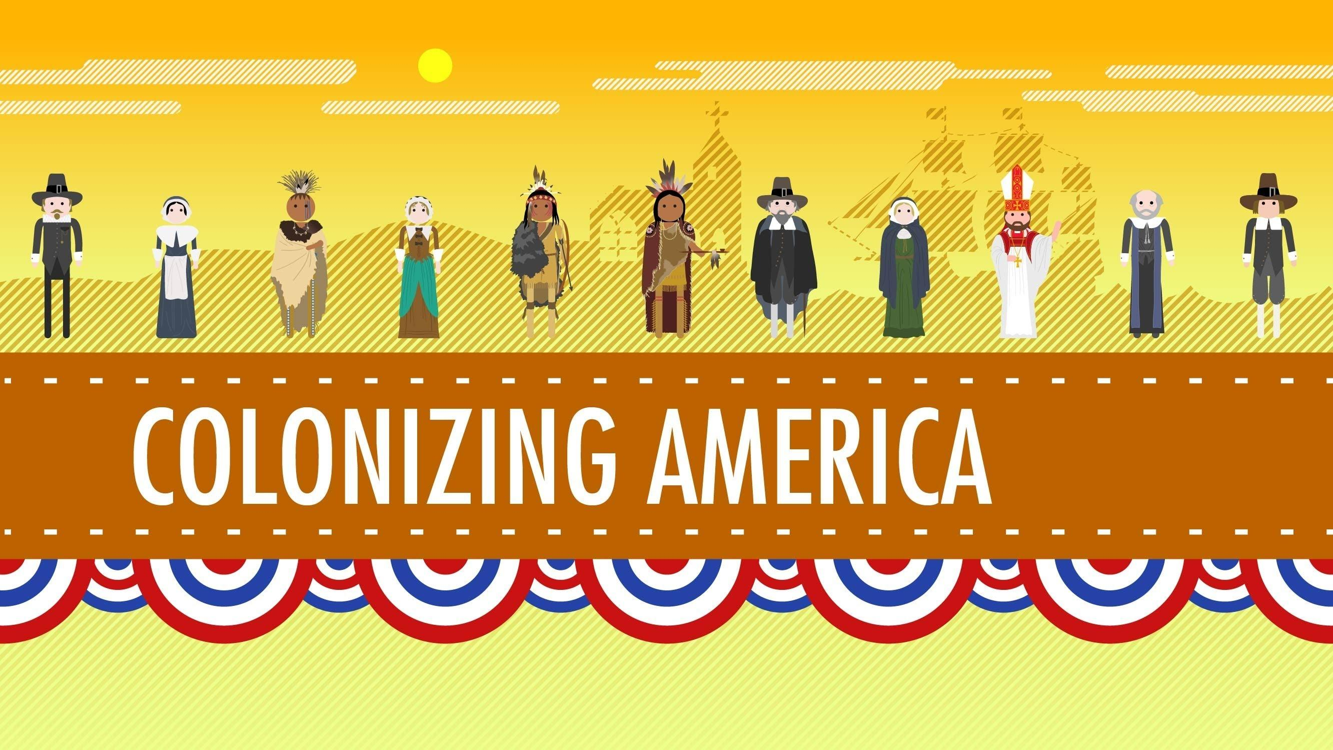 Colonizing America