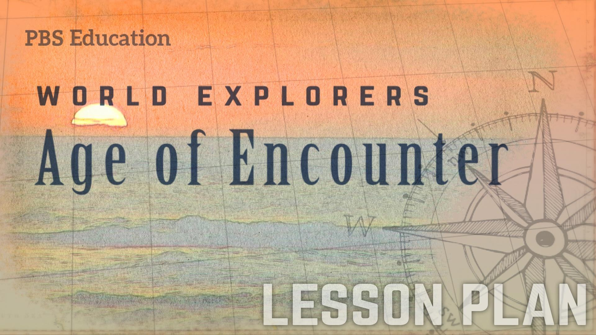 hight resolution of Age of Encounter   Explorers and Navigators   PBS LearningMedia