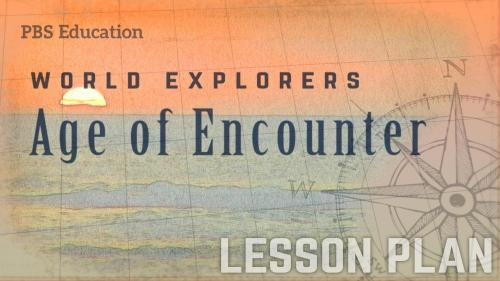 small resolution of Age of Encounter   Explorers and Navigators   PBS LearningMedia