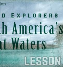 North America's Great Waters   Explorers and Traders   PBS LearningMedia [ 1080 x 1920 Pixel ]