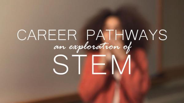 Stem Career Pathways Exploration Of