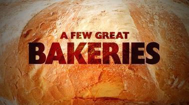 Few Great Bakeries Wttw