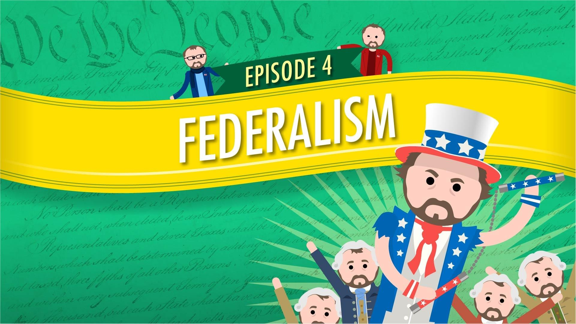 Federalism Crash Course Government 4