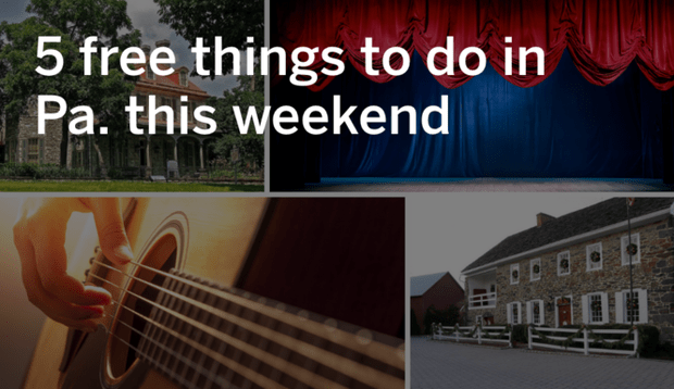 5 free things to do in Pennsylvania this weekend