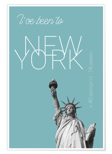 Popart New York Statue Of Liberty I Have Been To Color Light Blue Posters And Prints Posterlounge Ie