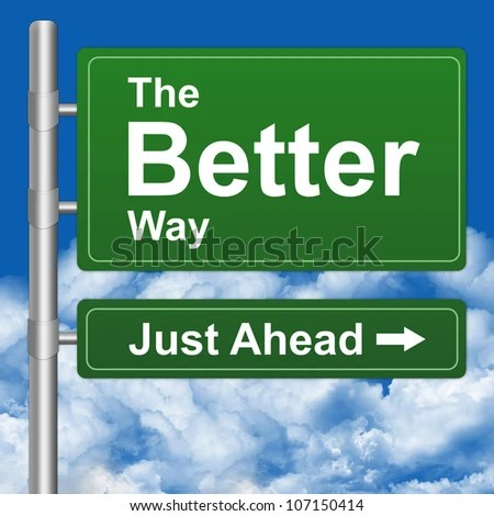 stock photo : Better Way Just Ahead Highway Street Sign With Blue Sky Background