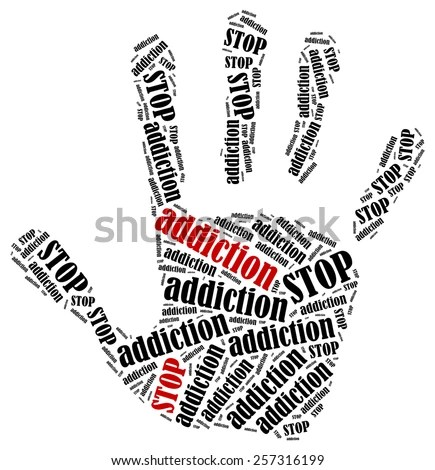 Stop Addiction. Word Cloud Illustration In Shape Of Hand