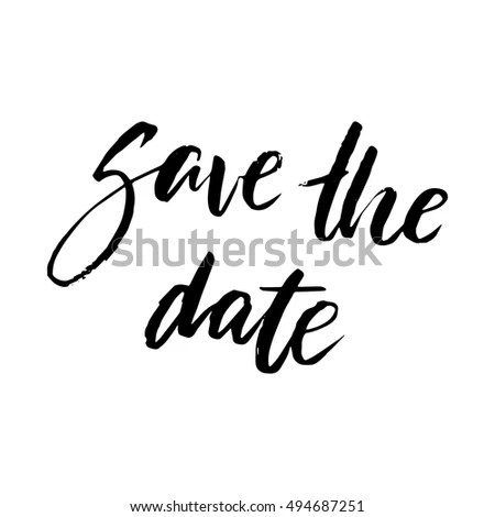 Save The Date Calligraphy. Modern Brush Lettering. Stock