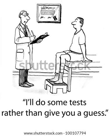 Doctor Prepares To Do Diagnostic Tests And Says,