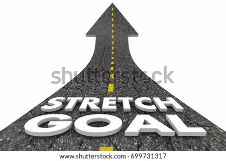 Stretch Goal Achieve Best Possible Outcome Stock Illustration 699731317 - Shutterstock