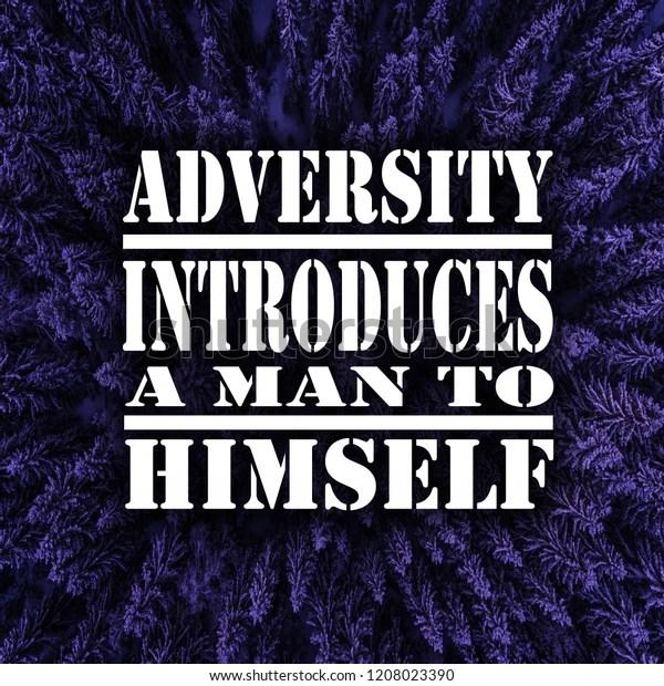 Inspirational Quotes Adversity Introduces Man Himself Stock Photo (Edit Now) 1208023390