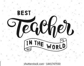 Worlds Best Teacher Images, Stock Photos & Vectors