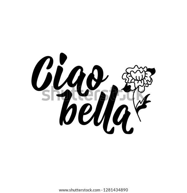 https www shutterstock com fr image vector ciao bella lettering translation italian hello 1281434890