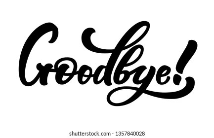 Goodbye Calligraphy Images, Stock Photos & Vectors