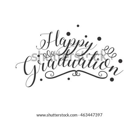 Happy Graduation Typography Typographic Creative Writing