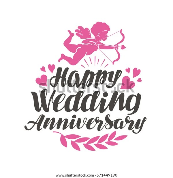 Happy Wedding Anniversary Label Beautiful Lettering Stock Vector Royalty Free 571449190