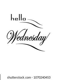 Hello Wednesday Images : hello, wednesday, images, Hello, Wednesday:, Afbeeldingen,, Stockfoto's, Vectoren, Shutterstock