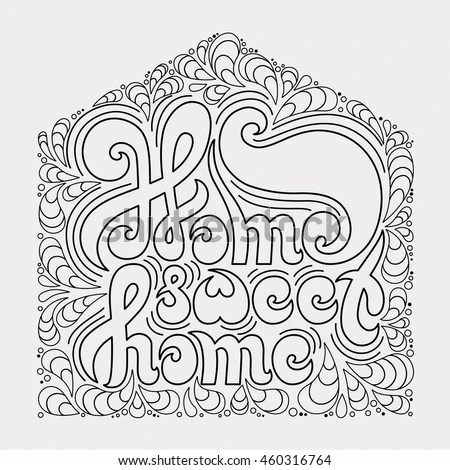 Home Sweet Home Quote Coloring Book Stock Vector (Royalty