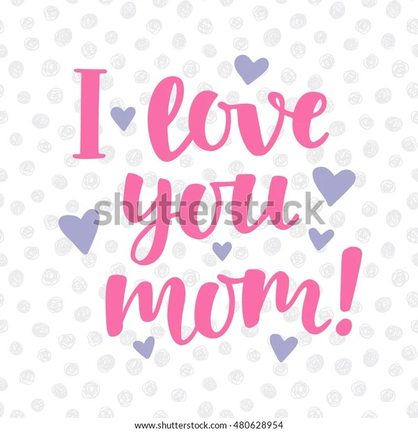 Download Love You Mom Poster Cute Hand Stock Vector (Royalty Free ...
