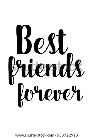 Inspirational Quotes About Friendship Hand Lettering Stock