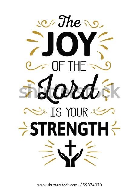 joy lord my strength