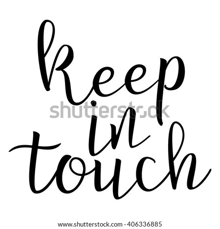 Keep Touch Calligraphic Quote Typographic Design Stock Vector (Royalty Free) 406336885 - Shutterstock