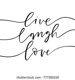 Download Live Laugh Love Images, Stock Photos & Vectors | Shutterstock