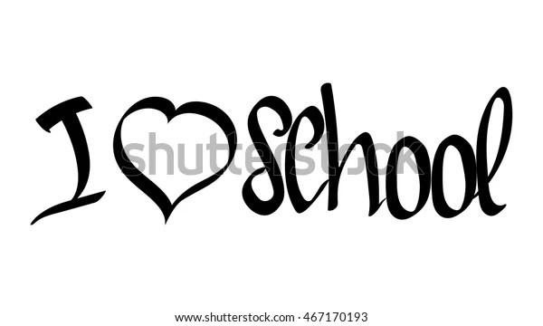 Love School Isolated Calligraphy Phrase Calligraphic Stock