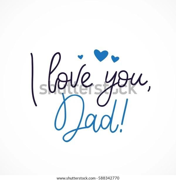 Download Love You Dad Calligraphy Lettering Vector Stock Vector ...