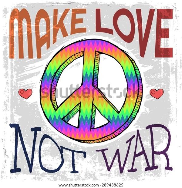 Make Love Not War Hippie Style stockvector (rechtenvrij) 289438625