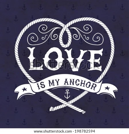 Download Nautical Illustration Love My Anchor Stock Vector (Royalty ...