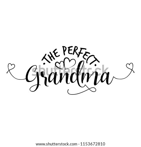 Perfect Grandma Funny Vector Quotes Good Stock Vector