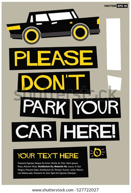 Please Dont Park Your Car Here Stock Vector (Royalty Free) 527722027