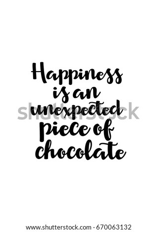 Quote Typographical About Chocolate Graphic Design Stock
