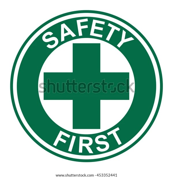 Safety First Sign Vector Stock Vector Royalty Free 453352441