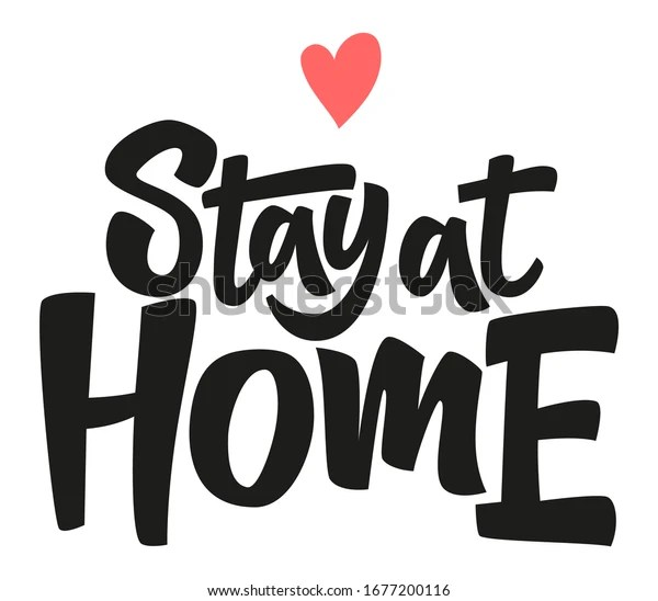 Coronavirus Covid 19 Stay Home Quotes
