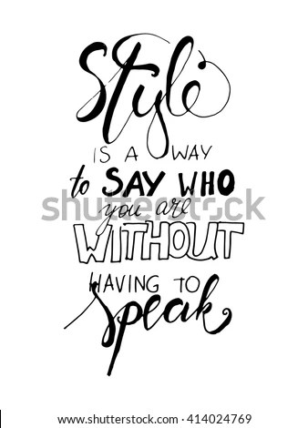 Style Way Say Who You Without Stock Vector (Royalty Free