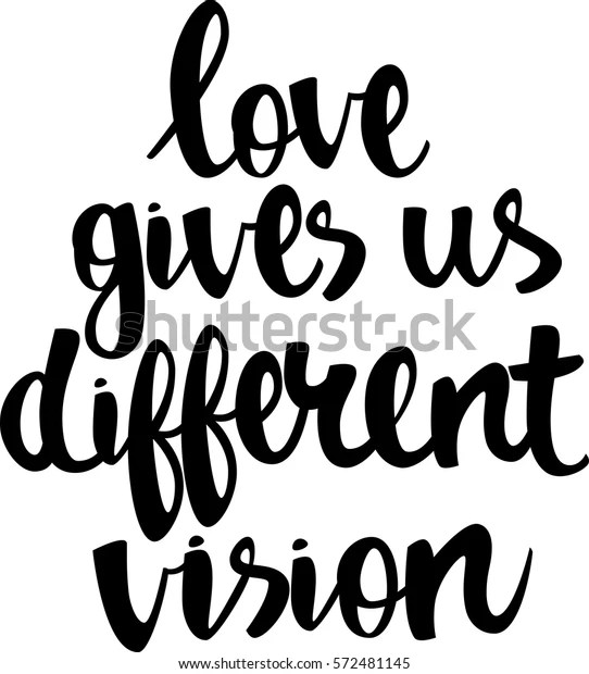 Download Text Love Gives Us Different Vision Stock Vector (Royalty ...