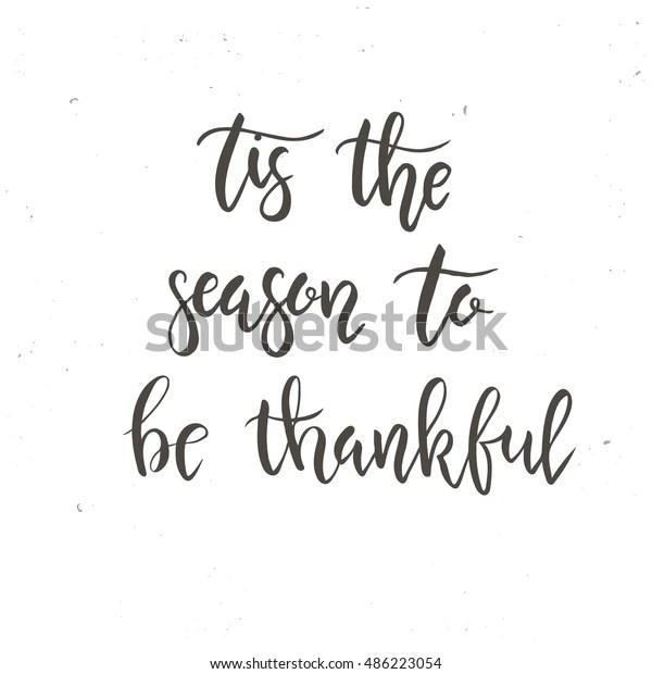 Tis Season Be Thankful Happy Thanksgiving Stock Vector
