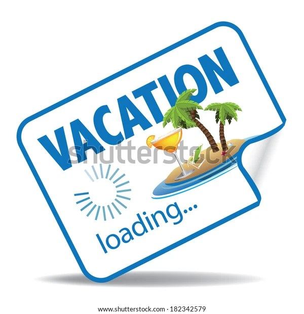 Vacation Loading Sticker Eps 10 Vector Stock Vector Royalty Free 182342579