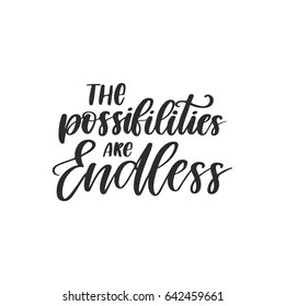 Endless Possibilities Images. Stock Photos & Vectors   Shutterstock