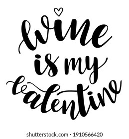 https www shutterstock com image vector wine my valentine handwritten lettering vector 1910566420