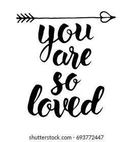 Download You are so Loved Images, Stock Photos & Vectors | Shutterstock