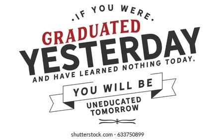 Graduation Quotes Images, Stock Photos & Vectors