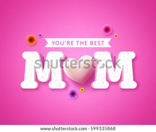 Youre The Best Mom Text Greetings Card Vector Design And Heart Shape For Happy
